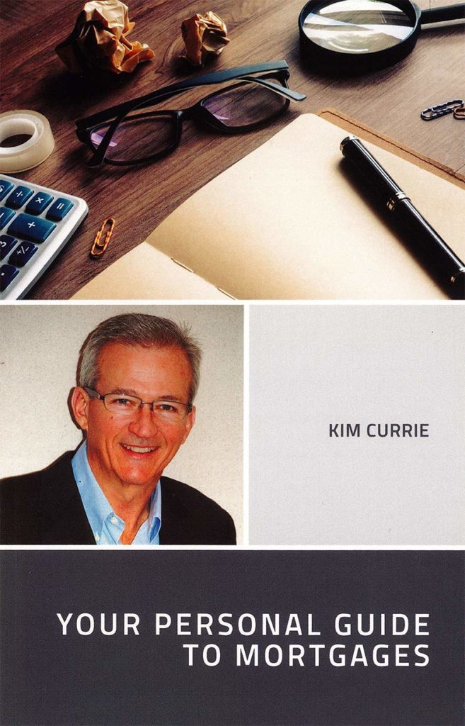 Your Personal Guide To Mortgages Kim Currie Cover Burlington Ontario